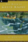 The River at Green Knowe (Green Knowe Chronicles