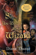 So You Want to Be a Wizard (20th)