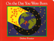 On the Day You Were Born [Board book]