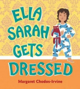 Ella Sarah Gets Dressed [Board book]