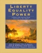 Liberty, Equality, Power: History of the American People
