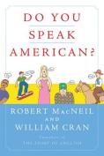 Do You Speak American?