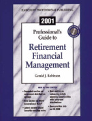 2001 the Professional's Guide to Retirement Financial Management