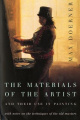 The Materials of the Artist and Their Use in Painting