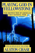 Playing God in Yellowstone