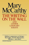 Writing on the Wall & Other Lit Essays