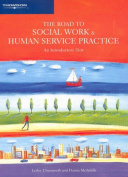 The Road to Social Work and Human Service Practice