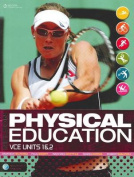 Nelson Physical Education VCE Units 1 & 2 Student Book