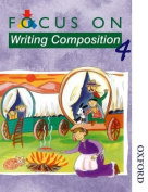Focus on Writing Composition - Pupil Book 4