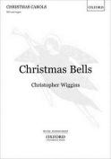 Christmas Bells: Vocal score