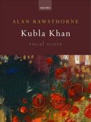 Kubla Khan: Vocal score
