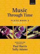 Music through Time Flute Book 3