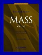 Mass Opus 130: Vocal score