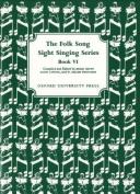 Folk Song Sight Singing Book 6