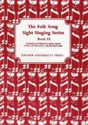 Folk Song Sight Singing Book 9