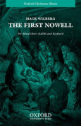 The first Nowell: Vocal score