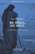 Be still, my soul: Vocal score