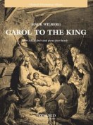 Carol to the King: Vocal score
