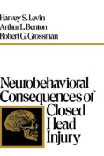 Neurobehavioral Consequences of Closed Head Injury