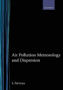 Air Pollution Meteorology and Dispersion