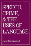 Speech, Crime and the Uses of Language