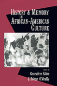 History and Memory in African-American Culture