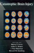 Catastrophic Brain Injury