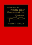 Introduction to Optical Fiber Communications Systems