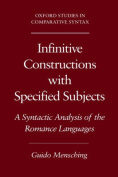 Infinitive Constructions with Specified Subjects