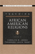 Teaching African American Religions