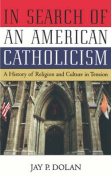 In Search of an American Catholicism