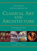 The Grove Encyclopedia of Classical Art & Architecture