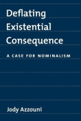Deflating Existential Consequence