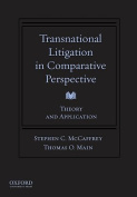 Transnational Litigation in Comparative Perspective