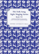 Folk Song Sight Singing Book 7