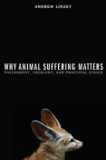 Why Animal Suffering Matters