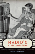 Radio's Civic Ambition