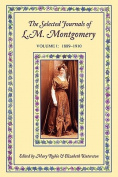 The Selected Journals of L. M. Montgomery