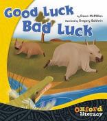 Good Luck Bad Luck