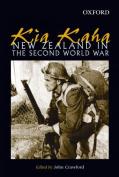 Kia Kaha: New Zealand in the Second World War