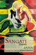 Sangati: Events