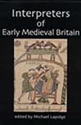 Interpreters of Early Medieval Britain