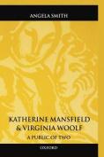Katherine Mansfield and Virginia Woolf