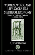Women, Work and Life Cycle in a Medieval Economy