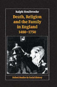 Death, Religion and the Family in England, 1480-1750