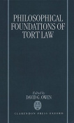 The Philosophical Foundations of Tort Law