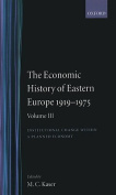 The Economic History of Eastern Europe