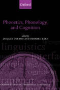 Phonetics, Phonology, and Cognition