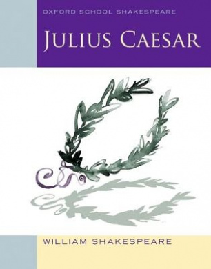 Julius Caesar (Oxford School Shakespeare)