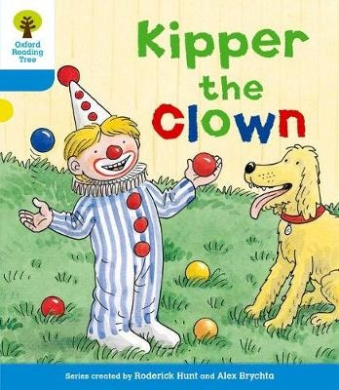 Oxford Reading Tree: Level 3: More Stories A: Kipper the Clown (Oxford Reading Tree)